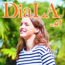 【DiaLA. vol41】<br />5月1日(月)発行!
