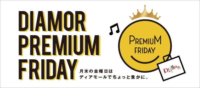 DIAMOR PREMIUM FRIDAY