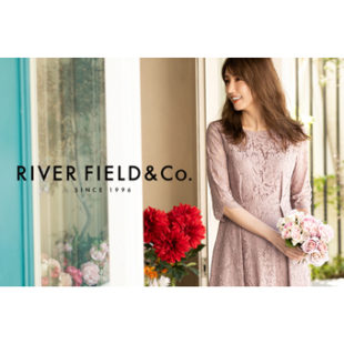 4月9日(金) に「RIVER FIELD&Co.」がOPEN!!